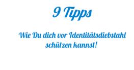 9 Tipps gegen Identitätsdiebstahl